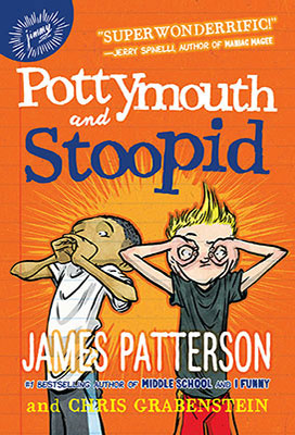 Potty Mouth and Stoopid