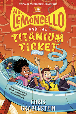 Chris Grabenstein: Mr. Lemoncello's and the Titanium Ticket